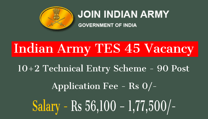 Indian Army TES 45 Course Notification
